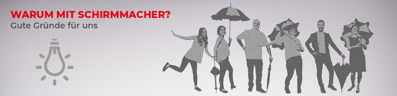 Gute Gründe für Schirmmacher